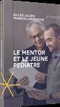 Le Mentor et le jeune pédiatre