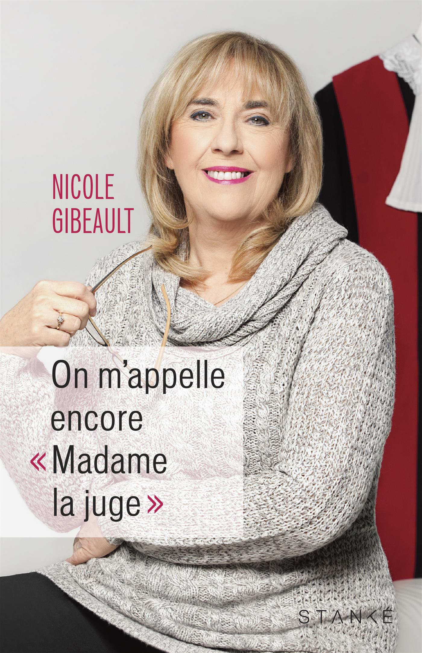On m'appelle encore « Madame la juge »