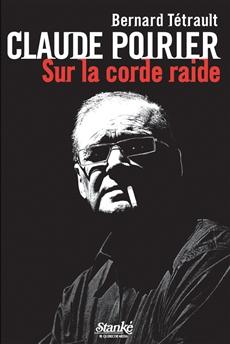 Claude Poirier - Sur la corde raide