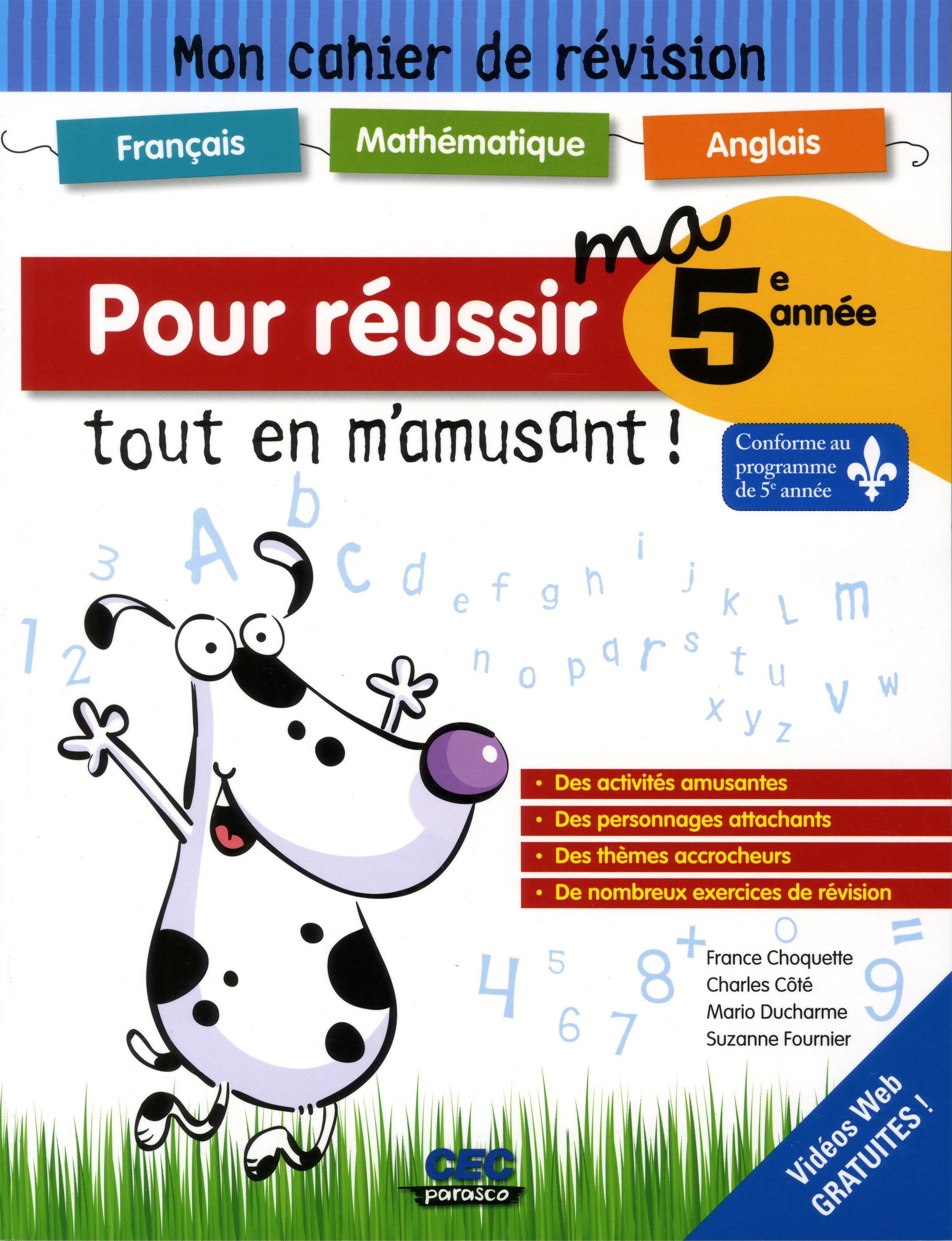 Livre Pour Reussir Ma 5e Annee Tout En M Amusant Mon