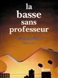 Basse Sans Professeur -La