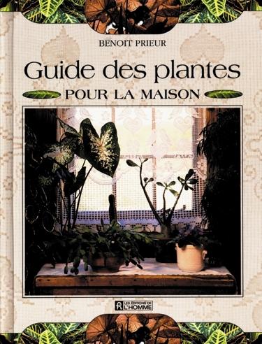 Livre Guide Des Plantes Pour La Maison Les Ditions De L
