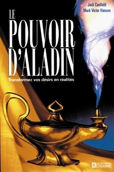 Le pouvoir d'Aladin - Transformez vos désirs en réalités