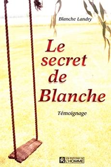 Le secret de Blanche - Témoignage