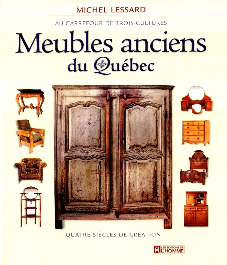 livre meubles anciens du qu bec au carrefour de trois cultures quatre si cles de cr ation. Black Bedroom Furniture Sets. Home Design Ideas