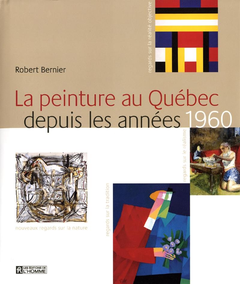 Livre La peinture au Québec depuis les années 1960 - Les frontières ... 49aea1b6d33