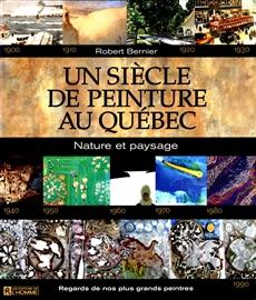 Un siècle de peinture au Québec - Nature et paysage