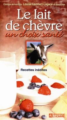 Le lait de chèvre un choix santé