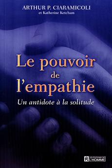 Le pouvoir de l'empathie - Un antidote à la solitude