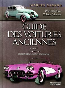Guide des voitures anciennes T2 - Les 160 modèles préférés des amateurs