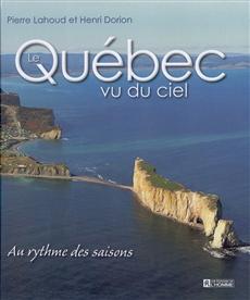 Le Québec vu du ciel - Au rythme des saisons