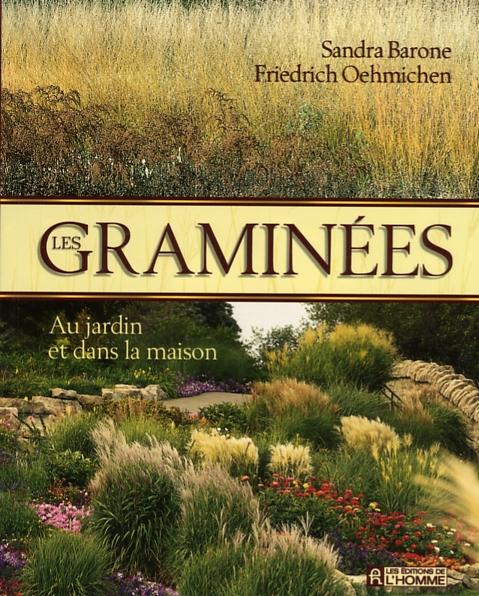 Livre Les Graminees Au Jardin Et Dans La Maison Les Editions De L Homme