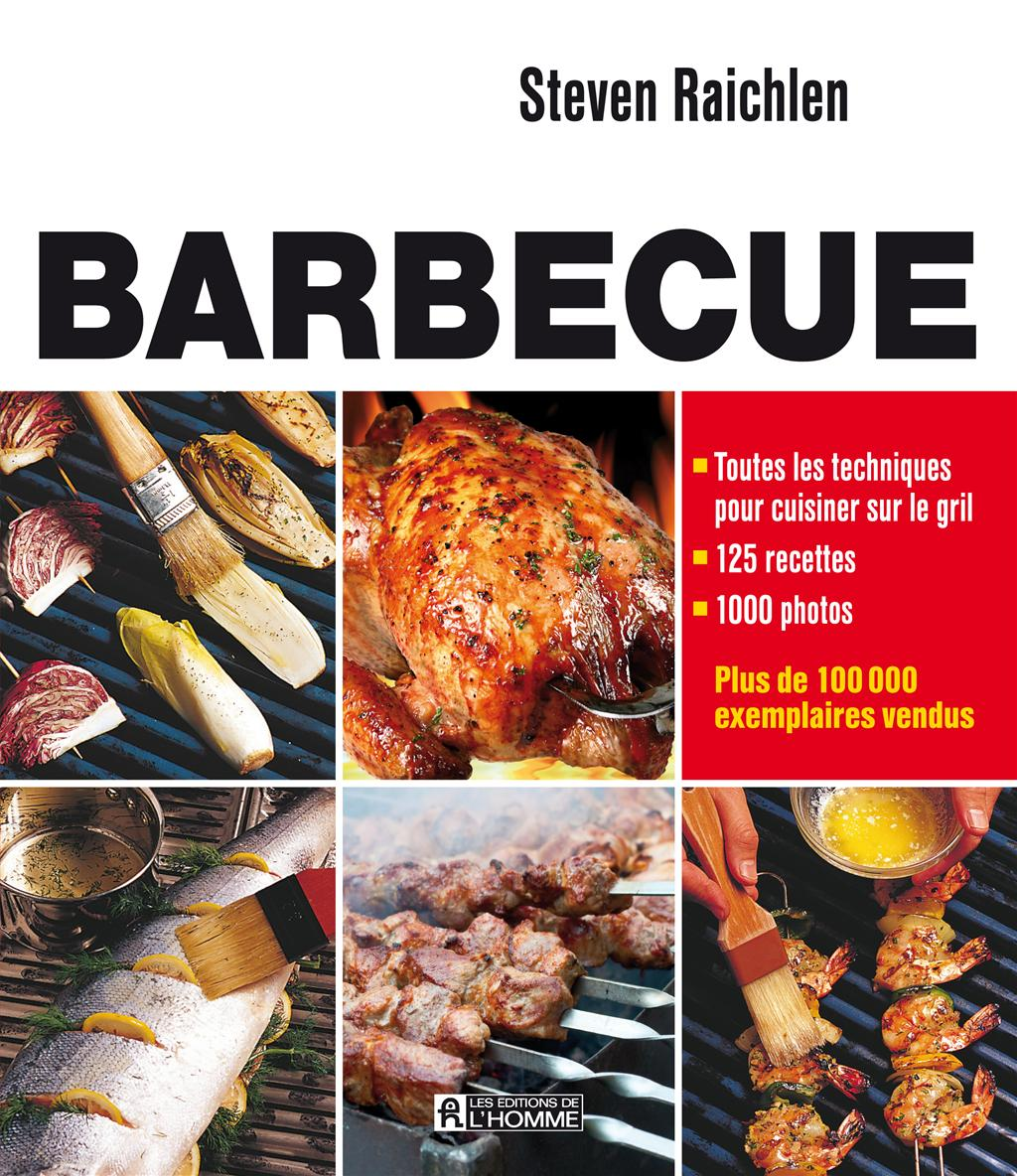 Livre barbecue toutes les techniques pour cuisiner sur - Livre technique cuisine professionnel ...