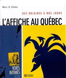 L'affiche au Québec - Des origines à nos jours
