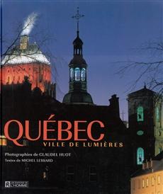Québec - Ville de lumières