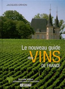 Le nouveau guide des vins de France - Nouvelle édition