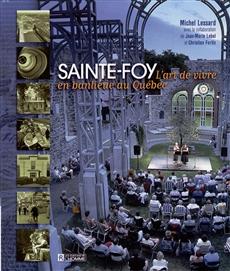 Sainte-Foy - L'art de vivre en banlieue au Québec