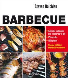 Barbecue - Toutes les techniques pour cuisiner sur le gril
