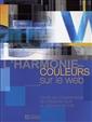 L'harmonie des couleurs sur le web - Toutes les combinaisons de couleurs pour la création de sites