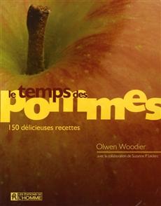 Le temps des pommes - 150 délicieuses recettes