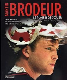 Martin Brodeur - Le plaisir de jouer
