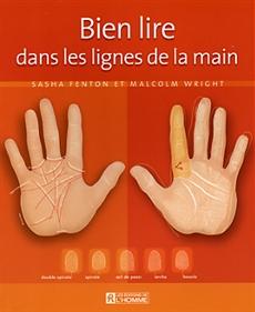Livre Bien Lire Dans Les Lignes De La Main Les Editions De