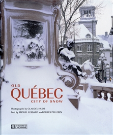 Old Quebec City of snow