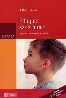 Éduquer sans punir - Apprendre l'autodiscipline aus enfants - Réédition