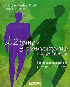 En 2 temps 3 mouvements - Le corps heureux