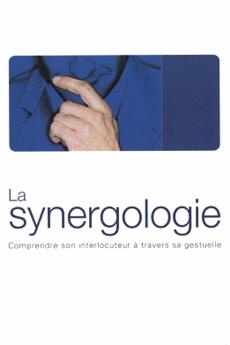Coffret : La synergologie et Les codes inconscients de la séduction (2 volumes)
