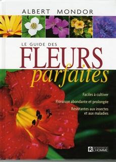 Le guide des fleurs parfaites