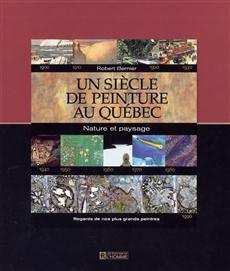 Coffret - Un siècle de peinture au Québec - Nature et paysage