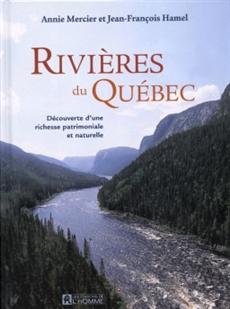 Rivières du Québec - Découverte d'une richesse patrimoniale et naturelle