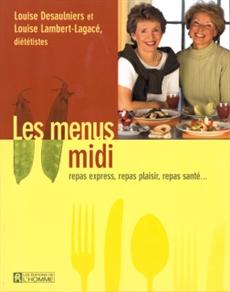 Les menus midi - Repas express, casse-croûte, boîte à lunch…