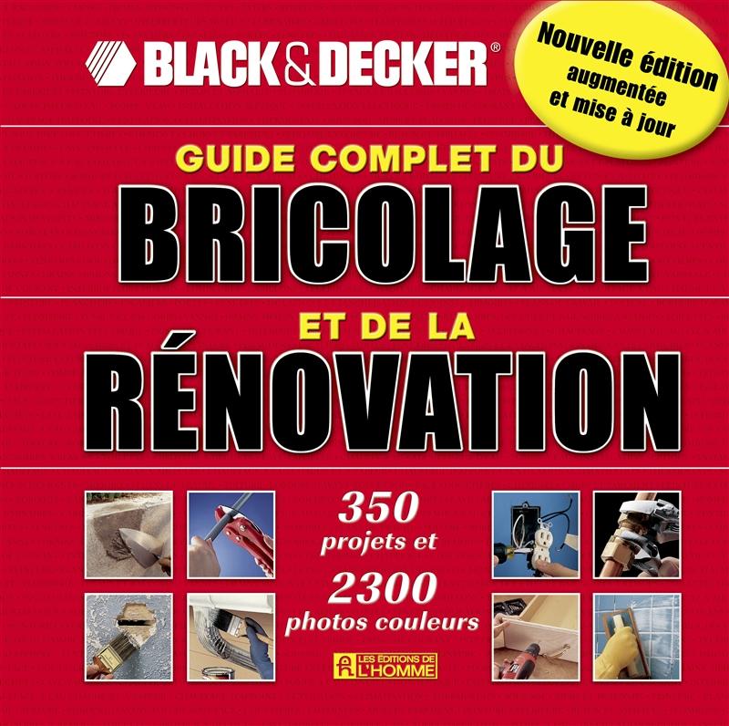 livre guide complet bricolage et de la r novation les ditions de l 39 homme. Black Bedroom Furniture Sets. Home Design Ideas
