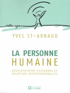 La personne humaine - Développement personnel et relations interpersonnelles - Nouvelle édition