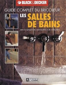 Les salles de bains - Idées et projets de construction et de rénovation