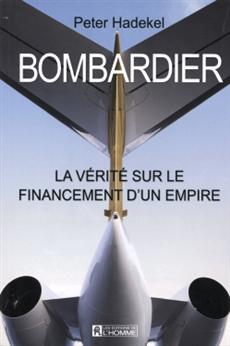 Bombardier - La vérité sous le financement d'un empire
