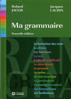 Ma grammaire - Nouvelle édition