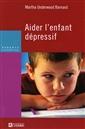 Aider l'enfant dépressif