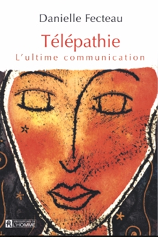 Télépathie - L'ultime communication
