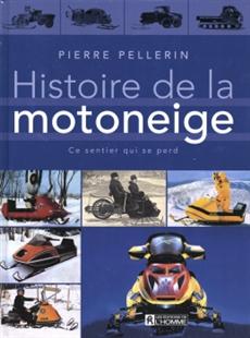Histoire de la motoneige - Ce sentier qui se perd