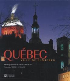 Coffret : Québec ville de lumière et Le vieux Québec sous la neige