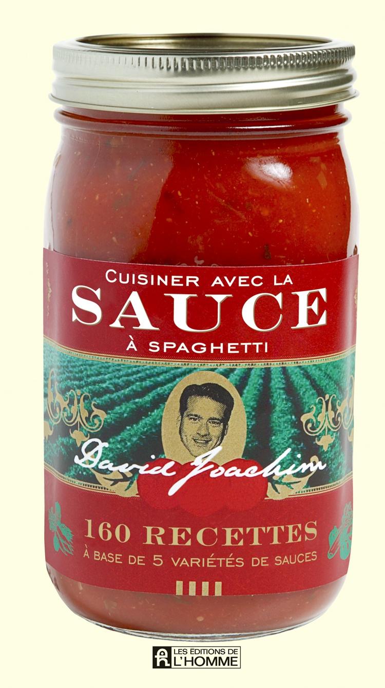 livre cuisiner avec la sauce spaghetti 160 recettes base de 5 vari t s de sauces les. Black Bedroom Furniture Sets. Home Design Ideas