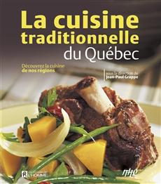 Cuisine traditionnelle du Québec - Découvrez la cuisine de nos régions