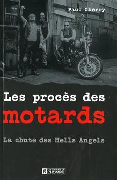 Les procès des motards