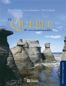 Le Québec - 50 sites incontournables