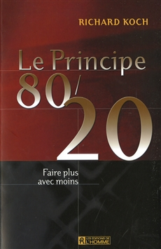 Le principe 80/20 - faire plus avec moins