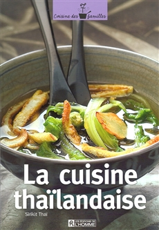 Livre la cuisine tha landaise les ditions de l 39 homme for Cuisine thailandaise
