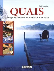 Quais - Conception, construction, installation et entretien